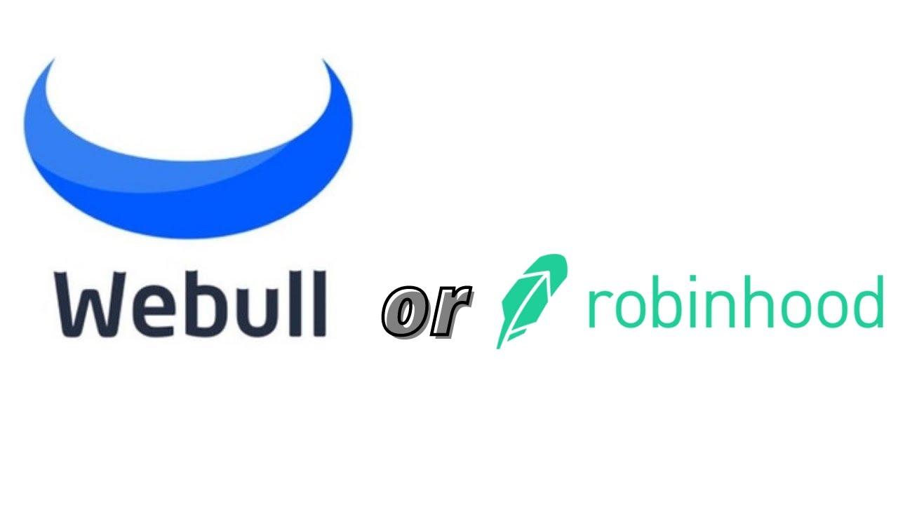 Webull vs Robinhood, What is Better?